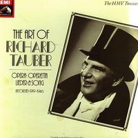 Richard Tauber - The Art of Richard Tauber - Opera, Operetta & Song