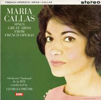 Maria Callas - Sings Great Arias from French Operas