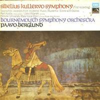 Berglund, Bournemouth Symphony Orchestra - Sibelius: Kullervo Symphony