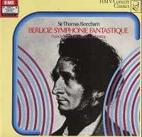 Sir Thomas Beecham - Berlioz: Symphonie Fantastique