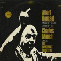 Munch, The Lamoureux Orchestra - Roussel: Symphony Nos. 3 & 4