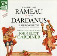 Gardiner, English Baroque Soloists - Rameau: Dardanus