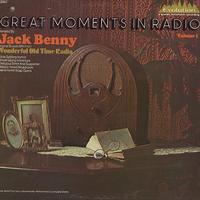 Original Radio Broadcast - Jack Benny - Great Moments In Radio Vol. 1