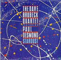 The Dave Brubeck Quartet and Paul Desmond-Stardust