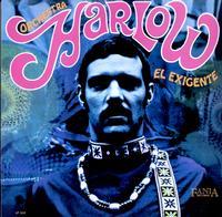 Orchestra Harlow - El Exigente