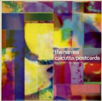 The Names - Calcutta/Postcards