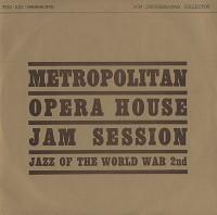 Various Artists - Metropolitan  Opera House Jam Session
