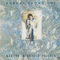Marilyn Middleton-Pollock - Nobody Knows You