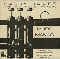 Harry James - Music Making