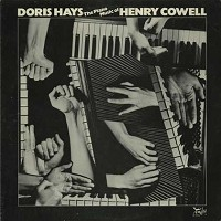 Doris Hays - The Piano Music Of Henry Cowell