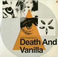Death and Vanilla-To Where The Wild Things Are