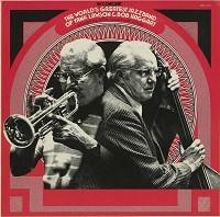 The World's Greatest Jazzband Of Yank Lawson and Bob Haggart - The World's Greatest Jazz Band In Concert