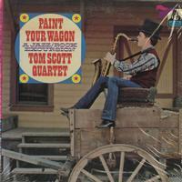 Tom Scott Quartet - Paint Your Wagon
