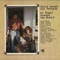 David Amram And Friends - At Home/Around The World