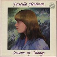 Priscilla Herdman - Seasons Of Change
