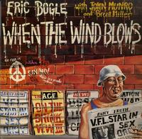 Eric Bogle & John Munro - When The Wind Blows