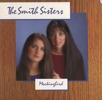 The Smith Sisters - Mockingbird