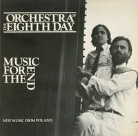 Orchestra Of The Eight Day - Music For The End