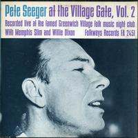 Pete Seeger - Pete Seeger at the Village Gate, Vol. 2