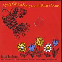 Ella Jenkins - You'll Sing A Song and I'll Sing A Song