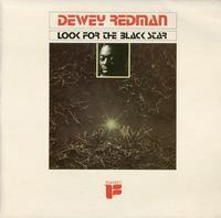 Dewey Redman - Look For The Black Star