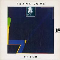 Frank Lowe - Fresh