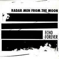 Radar Men From The Moon - Echo Forever