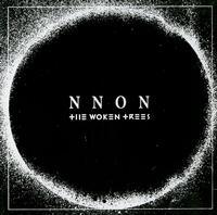 NNON - The Woken Trees