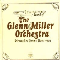 The Glenn Miller Orchestra - The Direct Disc Sound