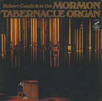 Robert Cundick - At The Mormon Tabernacle Organ