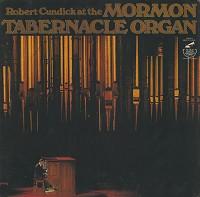 Robert Cundick - At The Mormon Tabernacle Organ