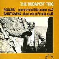 The Budapest Trio - Roussel: Piano Trio in E flat major etc.