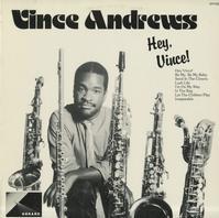 Vince Andrews - Hey, Vince