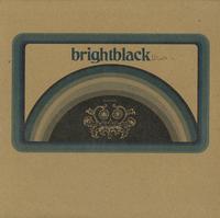 Brightblack - ala.cali.tucky