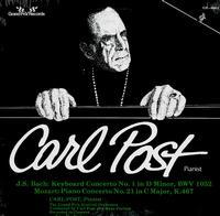 Carl Post, Post & Peters, The Grand Prix Festival Orchestra - Bach: Keyboard Concerto No. 1 in Dm, BWV 1052--Mozart: Piano Concerto No. 21 in Cmaj, K. 467