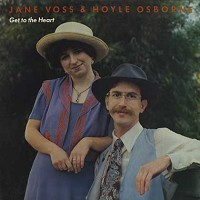 Jane Voss and Hoyle Osborne  - Get To The Heart