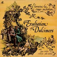 Roger Nicholson, Lorraine Lee - An Exultation Of Dulcimers
