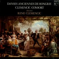 The Clemencic Consort conducted by Dr. René Clemencic - Danses Anciennes De Hongrie