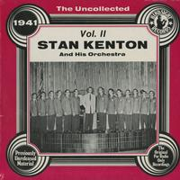 Stan Kenton and His Orchestra - The Uncollected 1941 Vol. 2