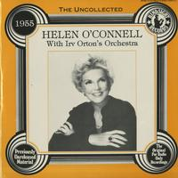 Helen O'Connell with Irv Orton's Orchestra - The Uncollected 1955