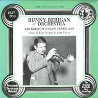 Bunny Berigan - The Uncollected 1937-1938