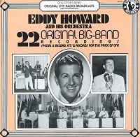 Eddy Howard - 22 Original Big-Band Recordings