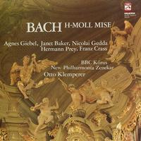 Giebel, Klemperer, New Philharmonia Orchestra - Bach: H-Moll Mise