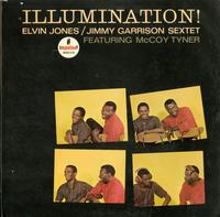 Elvin Jones, Jimmy Garrison Sextet, Featuring McCoy Tyner - Illumination!