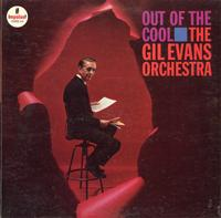Gil Evans & Orchestra - Out Of The Cool