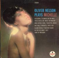 Oliver Nelson-Oliver Nelson Plays Michelle