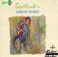 Gabor Szabo - Spellbinder