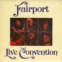 Fairport Convention-Fairport Live Convention *Topper Collection