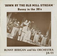 Bunny Berigan - Down By The Old Mill Stream