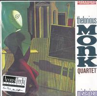 Thelonious Monk Quartet-Misterioso